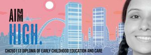 Diploma of Early Childhood Education and Care CHC50113
